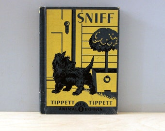Sniff the Dog. Antique 1930s books about a pet.