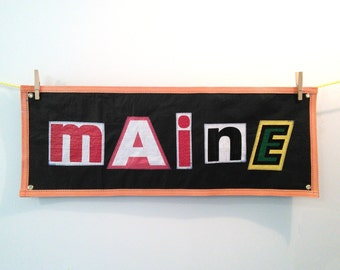 MAINE Banner, recycled materials, free shipping!