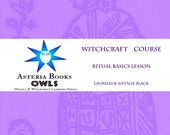 Ritual Basics Lesson PDF Eclectic Witchcraft Course from Occult Witchcraft and Learning Series by Asteria Books