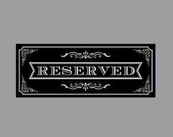 DIY Printable Reserved Sign -  Vintage Antique Victorian Cottage Chic Rustic Chalkboard Wedding Reception Reserved Sign
