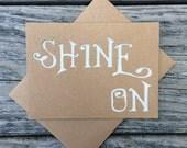 Silver Glitter SHINE ON Die Cut Kraft Greeting Card.  Congratulations, I'm Proud of You, Graduation, Great Job, Inspirational Card