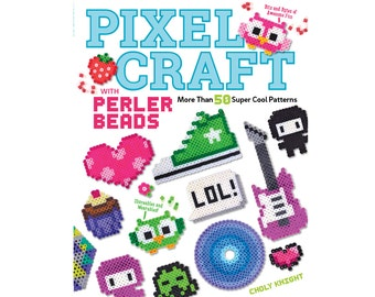 Pixel Craft with Perler Beads Craft Book with 50+ Patterns -- Autographed Copy