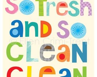 So Fresh So Clean Clean- kids bathroom art