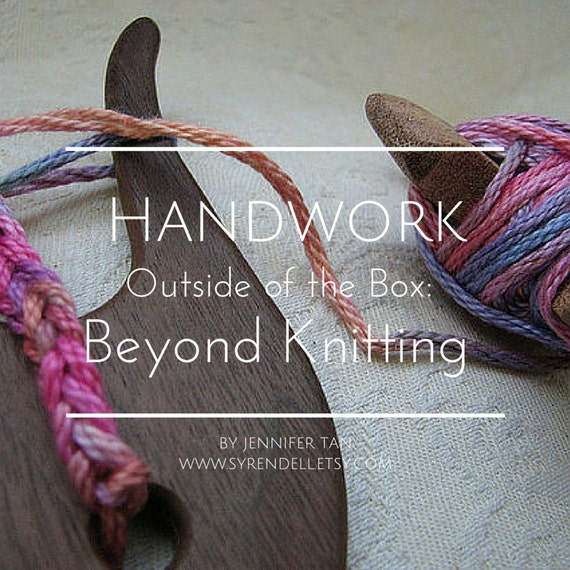 Handwork Outside of the Box: Beyond Knitting eBook - pdf