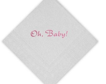 Oh, Baby!  50 Metallic or Matte foil stamped plush baby shower napkins.  Lots of color choices.