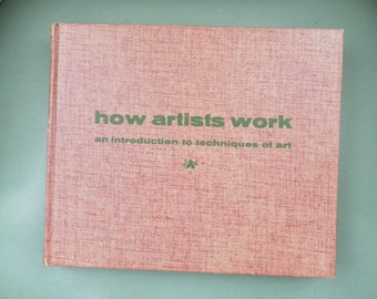 How Artists Work By Belves and Mathey 1968 exc condition Holiday Sale!