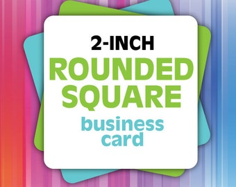 2-Inch Rounded SQUARE Business Cards - FREE SHIPPING