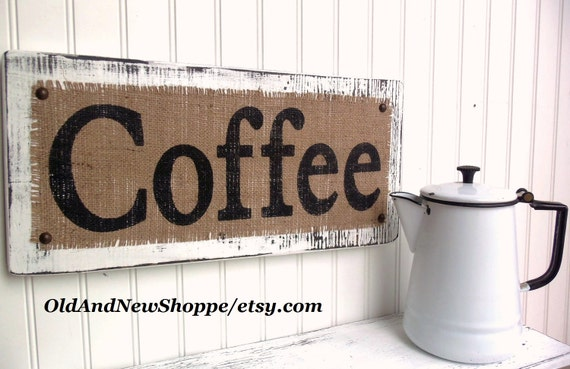 COFFEE burlap distressed kitchen, dining sign,