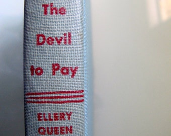 The Devil to Pay by Ellery Queen, 1946 First Edition Tower Books, World Publishing, Vintage Literature Mystery