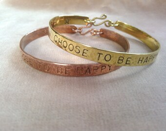 CHOOSE TO BE... bangle in copper, brass or sterling silver