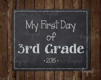 My First Day of 3rd Grade (THIRD GRADE) Instant Download Printable School Chalkboard Sign - JPEG