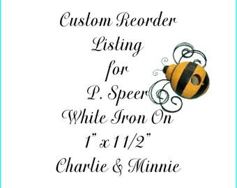 Custom Reorder Listing for P. Speer -  Medium White Iron On