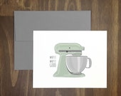 anytime card / whip it whip it good / kitchen mixer card / housewarming / bridal shower / for baker or chef / for friend / kitchenaid / devo