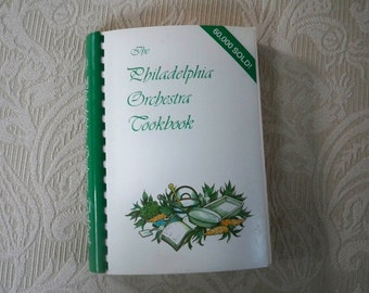 "Vintage Cookbook ""The Philadelphia Orchestra Cookbook"" 1988 Collectible Kitchen Book"