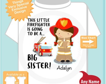 Big Sister Shirt I'm going to Be a Big Sister Firefighter Tee Shirt or Big Sister Onesie Pregnancy Announcement, Big Sister (08102015a)