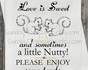 10 PAK WEDDING Candy Cookie Buffet Party Favor Bags / Love is Sweet and Sometimes a Little Nutty /  / Personalized 3 Day Ship