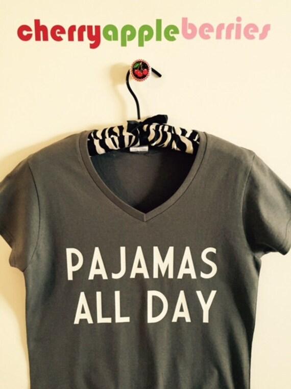 Pajamas All Day Ladies V Neck T Shirt Free Shipping