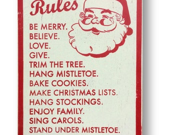 Christmas Rules 16 x 25 Vintage Style Wooden Sign