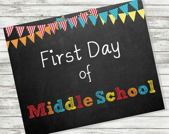 """BACK to SCHOOL SIGN - First Day of Middle School Sign - 8 x 10"""" - Printable - Instant Download - Primary Colors - Chalkboard"""