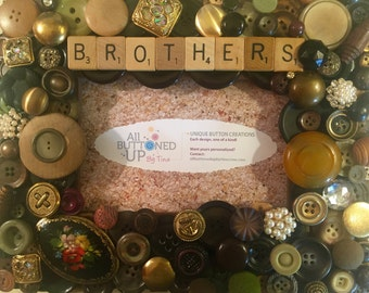BROTHERS Button Frame in Browns ~ Gift for Him ~ Gift for Mom ~ Gift for Dad ~ Family Photo Frame ~ Rustic Home Decor ~ Retro ~for 4x6 photo