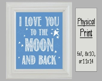 I Love You to the Moon and Back wall art - blue - 5x7, 8x10, or 11x14 print