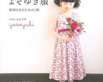 Formal Girl Dress Patterns - Easy Sewing Tutorial, Japanese Craft Book,  Concert, Wedding Party, Special Occasions, Kimiko Kawai - B1647