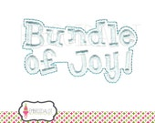 """Baby machine embroidery designs. """"Bundle of Joy"""" text embroidery, change the colours to change a girly theme. Fun baby embroidery."""
