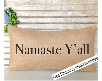 Namate |Namaste Y'all | Custom Pillow - Insert Included