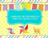 Add Lamination To My Custom Order of Pinwheels Up to 12 Pinwheels Standard Size, Larger Sizes or XL Yard Size
