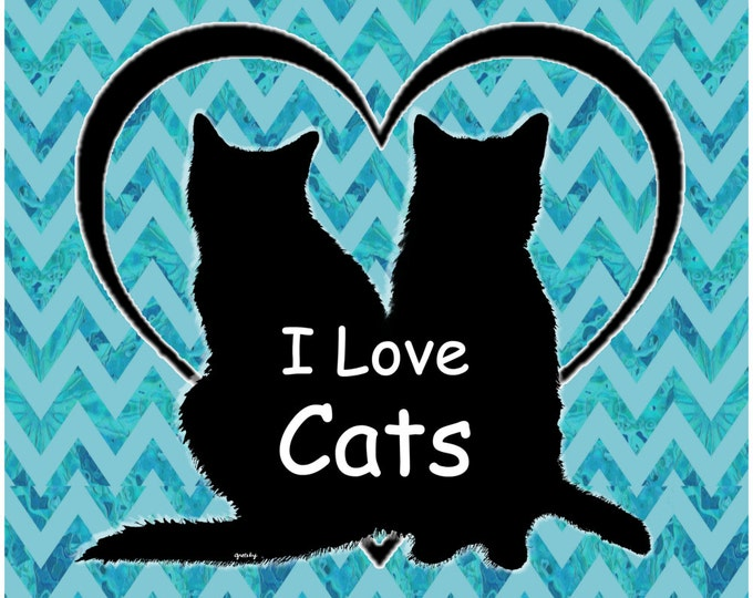 I Love Cats Print Poster