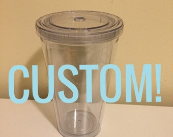 CUSTOM Travel Tumbler Vinyl Decal