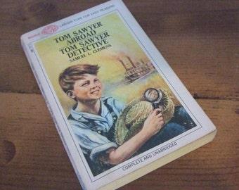 Tom Sawyer Abroad & Tom Sawyer Detective by Samuel L. Clemens