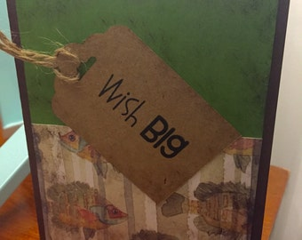 Wish Big/Fish themed birthday card