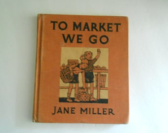 To Market We Go vintage school book 1935