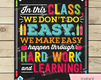 Classroom Sign - Teacher Classroom Decor - We Don't Do Easy Print - Classroom Rules - Classroom Decor - Instant Download - Classroom Poster
