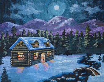Was 50, now only 25! Original acrylic painting of a winter cabin