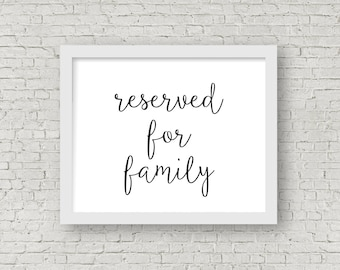 printable reserved for family sign // instant download // 8x10 frame // deschutes collection
