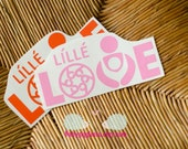 READY TO SHIP - Lille Love  decal
