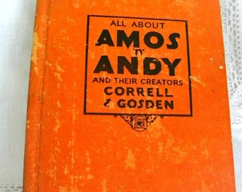 1929 Amos and Andy, Rare Antique Book, Vintage Book, All About Amos N Andy, Americana Collectible, Comedy, 1950s TV Television Show