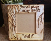 "Baby Sonogram Ultrasound Picture Frame ""You will always be my favorite what if..."" Fertility Miscarriage Pregnant Expecting"
