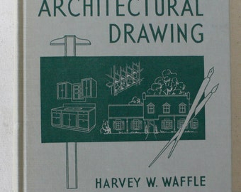 vintage textbook, Architectural Drawing, 1962, from Diz Has Neat Stuff