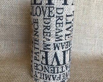 "Natural Burlap with Black Text phrase Ribbon  5.5""x 10ft"