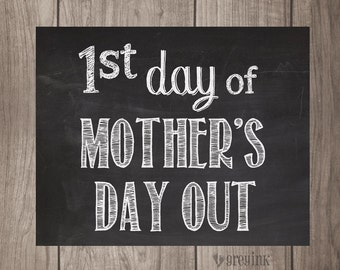 MOTHER'S DAY OUT- First & Last Day Chalkboard Signs (2 signs included)