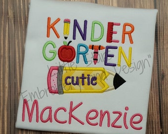 Kindergarten Cutie Shirt - Personalized and Appliqued - 1st Day of School Shirt