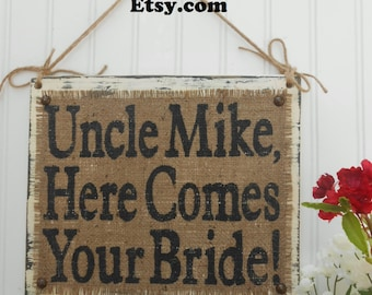 Here Comes Your Bride, Custom name wedding sign, burlap rustic wedding, BURLAP WEDDING Sign, Wedding Burlap Signs, Wedding Sign, Burlap