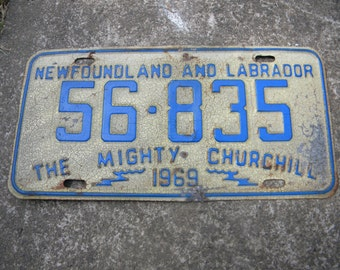 good shape vintage 1969 mighty CHURCHILL NEWFOUNDLAND and labrador LICENSE plate