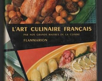 L'Art culinaire Francais - Cuisine, Patisserie, Conserves French Cookbook 1957 Edition