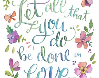 1 Corinthians 16:14 - Let All That You Do Be Done in Love