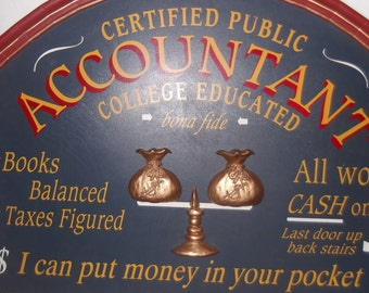 Vintage Accountant sign, cute, unique, great item for accountant, country store, home, man cave, office, charming