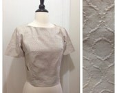 "Vintage 1950s 1960s Cropped Cream Gray Blouse / 38"" Bust / Medium"
